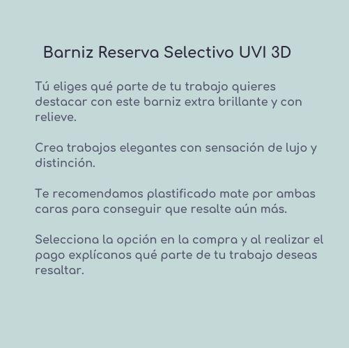 Barniz reserva UVI 3d